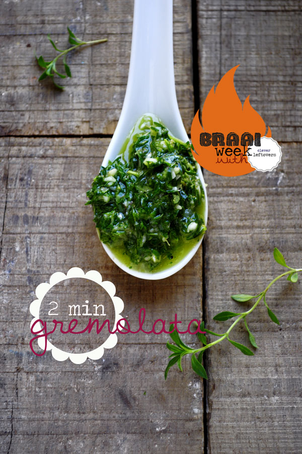 Braai Week Day 3 – Gremolata